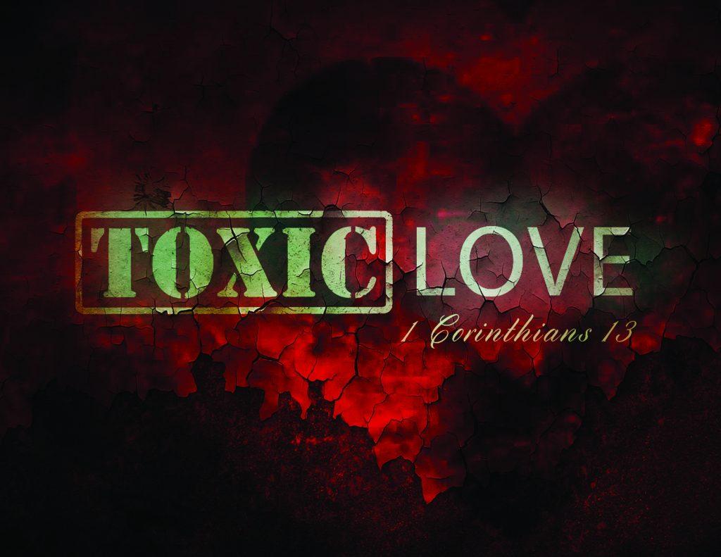 ToxicLove-11x8.5 (1)