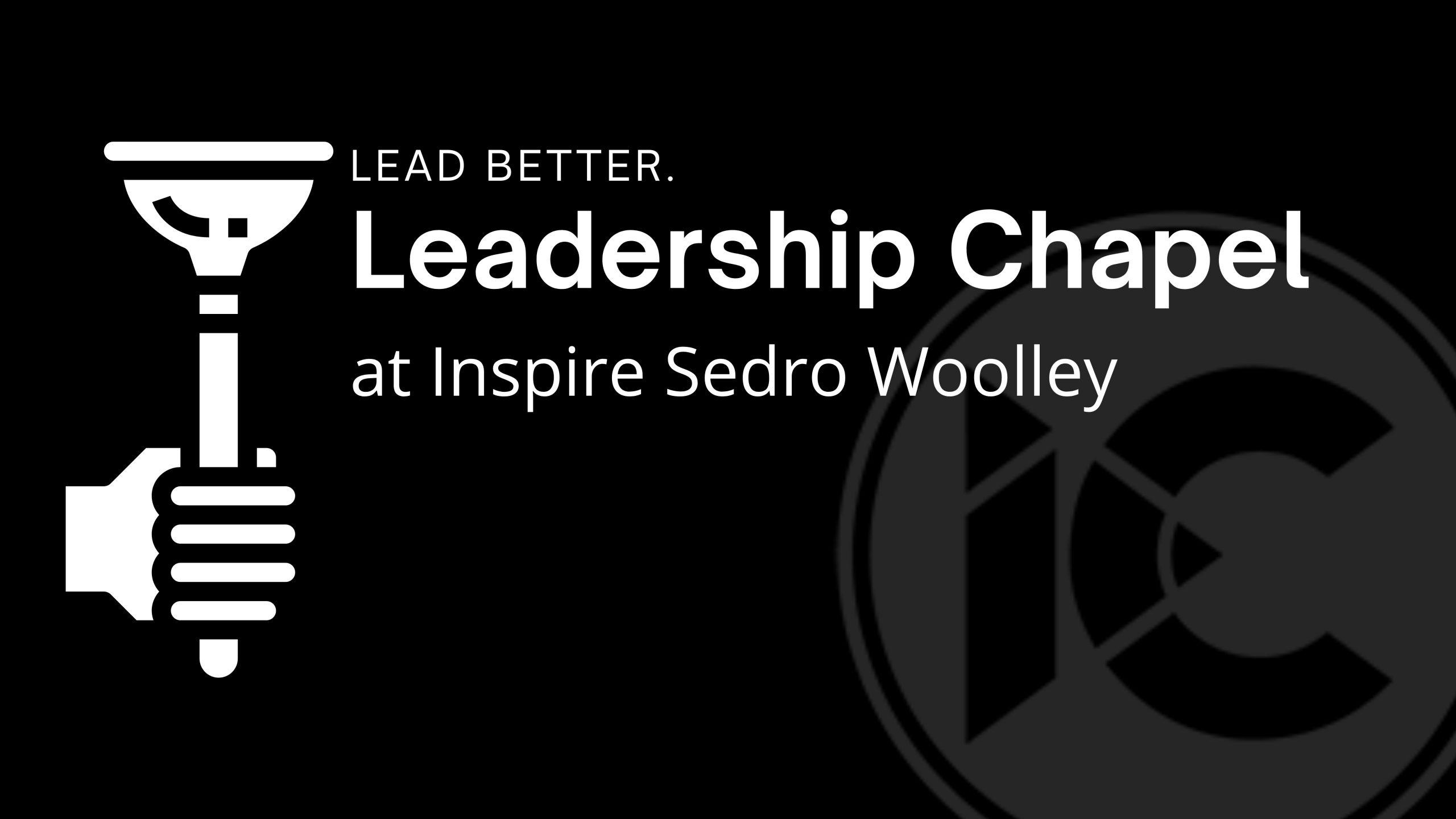 Leadership Chapel Presentation